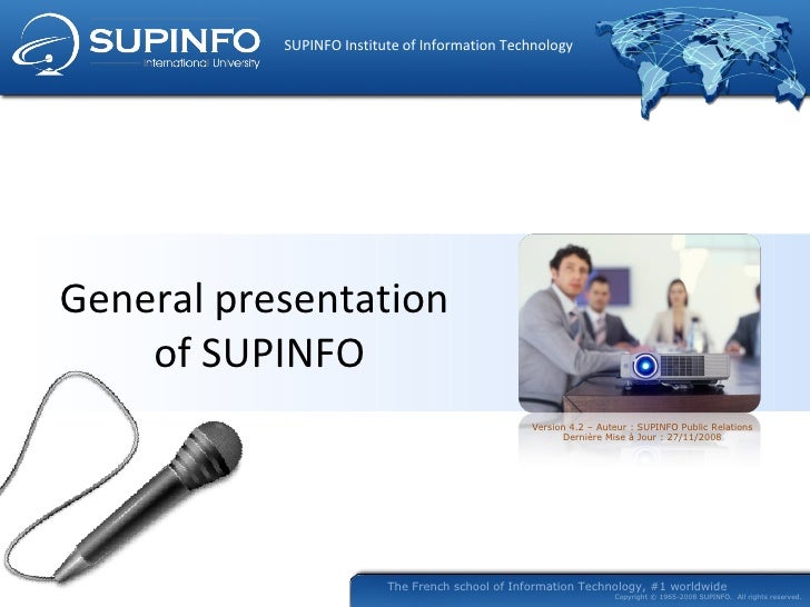 General presentation  of SUPINFO