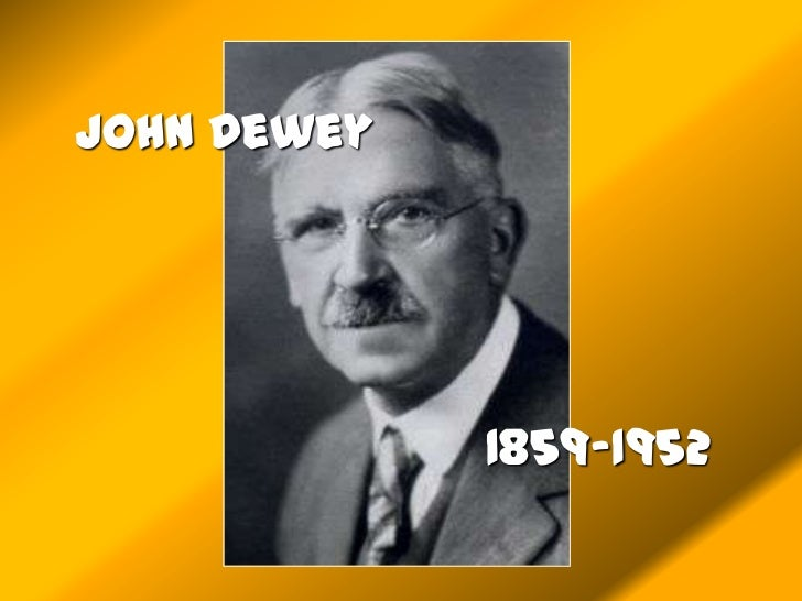 John Dewey's View on Education