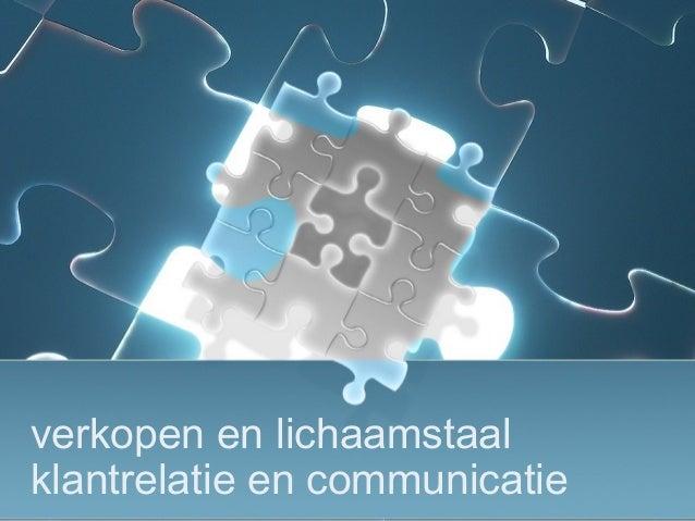 verkopen en lichaamstaal klantrelatie en communicatie