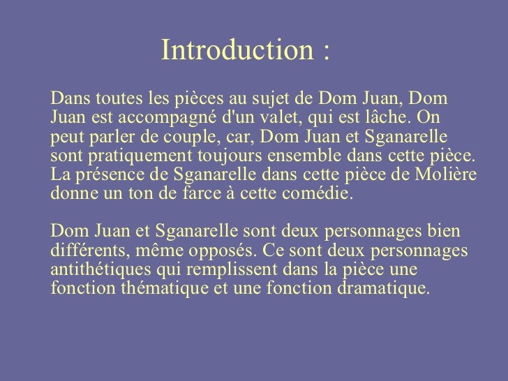 introduction dissertation dom juan molière Help on dissertation virtualization dissertation don juan moliere should double space my essay ohio state university essay prompt  introduction & problmatique: dom .