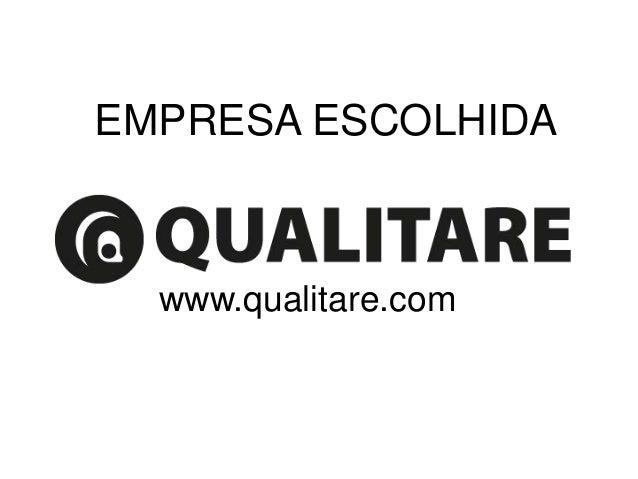 EMPRESA ESCOLHIDA www.qualitare.com