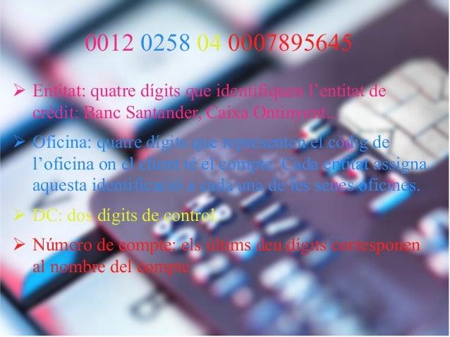 Power point economia finances carla garcia i imma santana for Oficinas la caixa santander