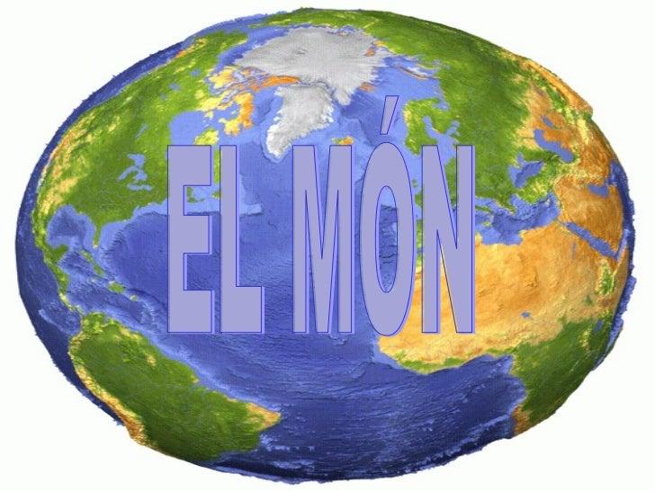 EL MÓN