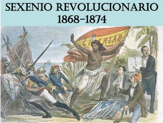 destronada en un principio... y dos guerras    carlistas.●   Tiene su punto de    partida con la    revolución de 1868.   ...