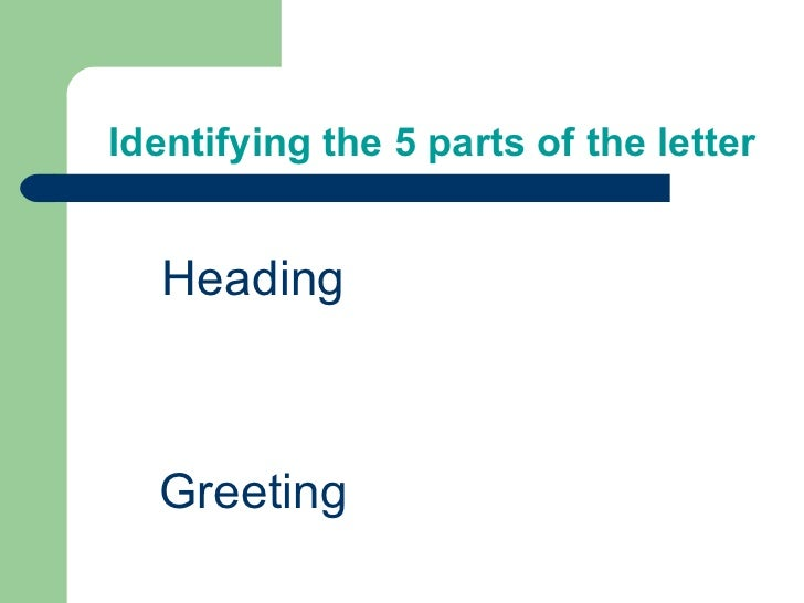 5 parts of the letter identifying the 5 parts of the letter heading greeting thecheapjerseys Image collections