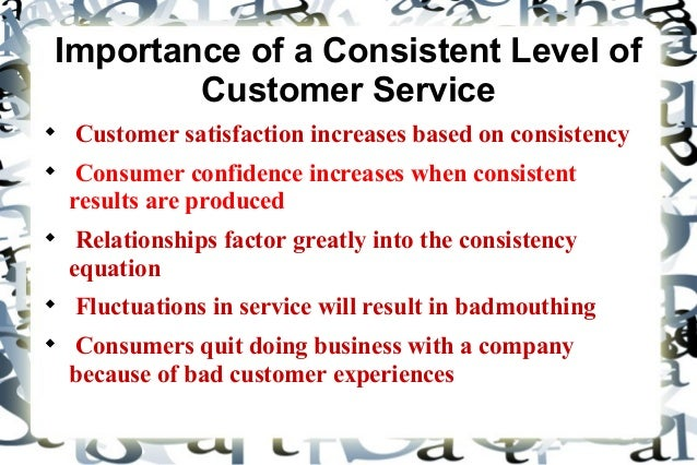 importance of customer service communication Communicating with the unsatisfied customer 14  it is also very  important for customer service employees to have information.