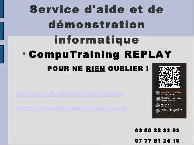 Service daide et de       démonstration        informatique      CompuTraining REPLAY        POUR NE RIEN OUBLIER!Exerci...