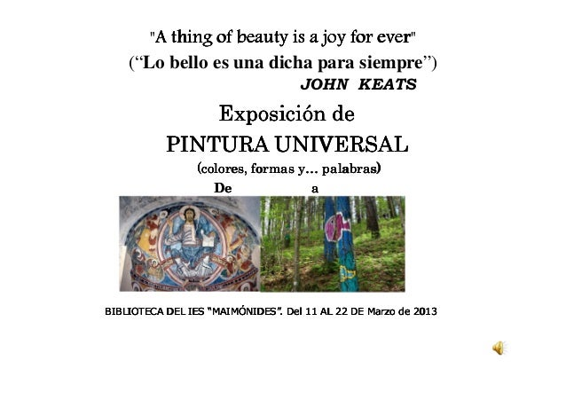 """A thing of beauty is a joy for ever        A                              ever""    (""Lo bello es una dicha para siempre"")..."