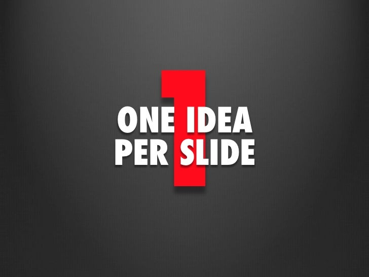 Image result for one slide one idea