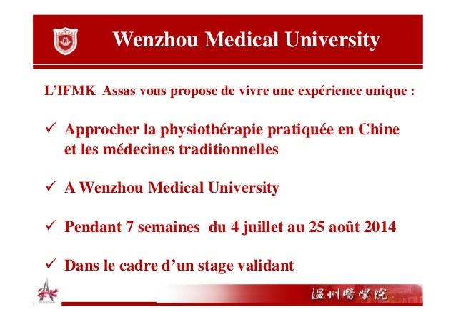 Wenzhou Medical University L'IFMK Assas vous propose de vivre une expérience unique :  Approcher la physiothérapie pratiqu...