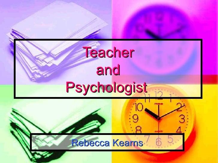 Teacher and Psychologist   Rebecca Kearns