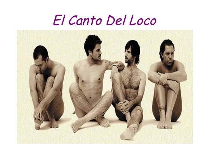 El Canto Del Loco