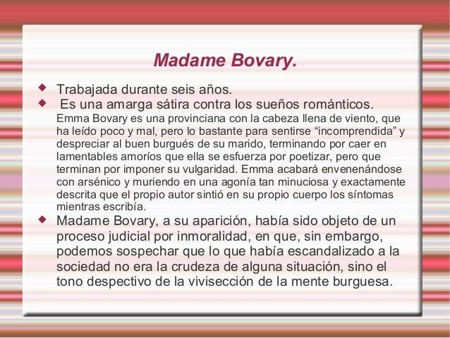 Flaubert: biografía,estilo y obras. Madame Bovary.