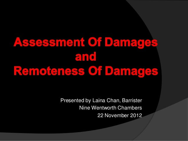 Presented by Laina Chan, Barrister Nine Wentworth Chambers 22 November 2012