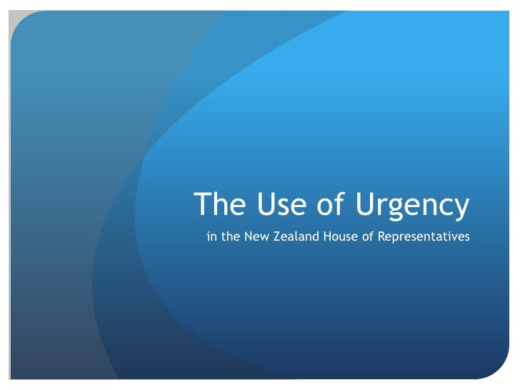 The Use of Urgency<br />in the New Zealand House of Representatives<br />