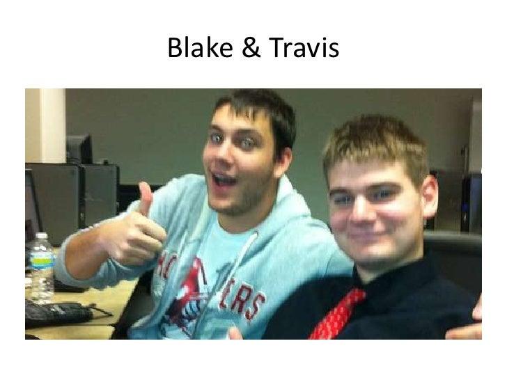 Blake & Travis<br />