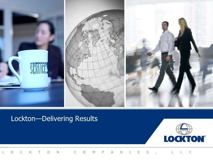Lockton—Delivering Results<br />