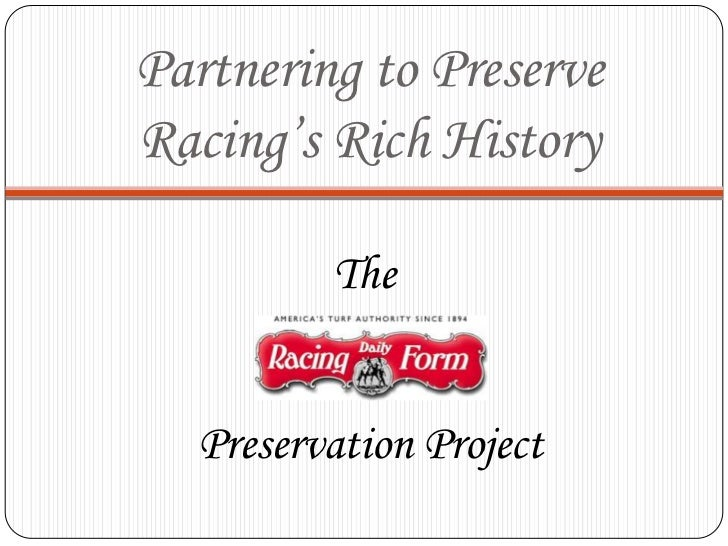 Partnering to Preserve Racing's Rich History<br />The <br />Preservation Project<br />