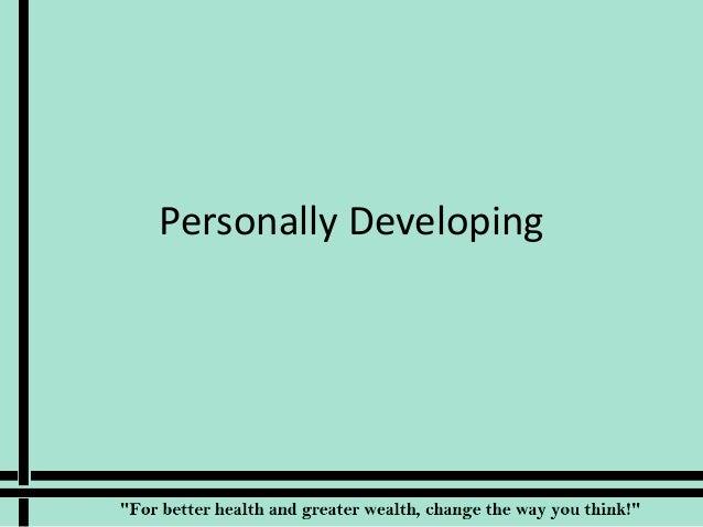 Personally Developing