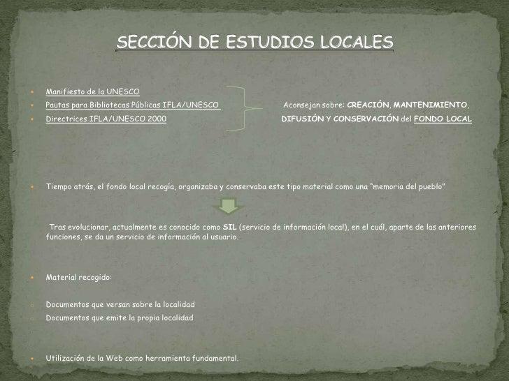    Manifiesto de la UNESCO   Pautas para Bibliotecas Públicas IFLA/UNESCO                      Aconsejan sobre: CREACIÓN...