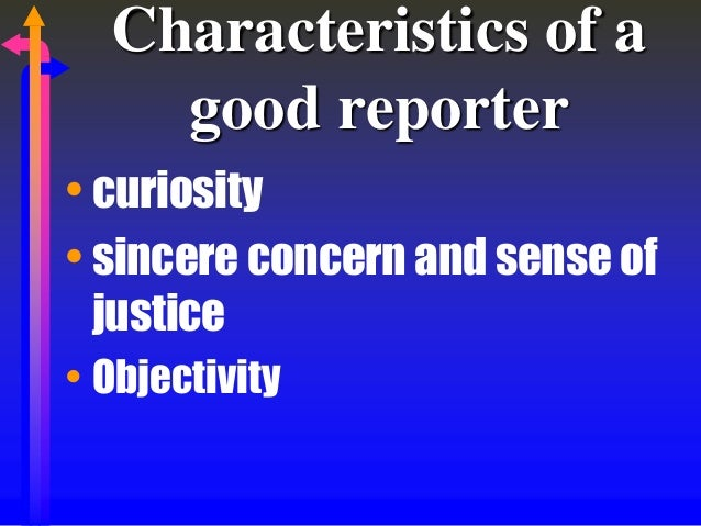 The Qualities of a Good Newspaper Journalist