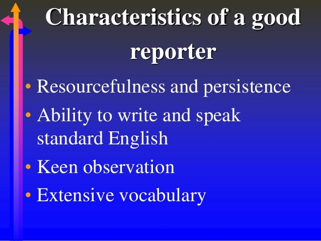 Qualities of a good journalist essay
