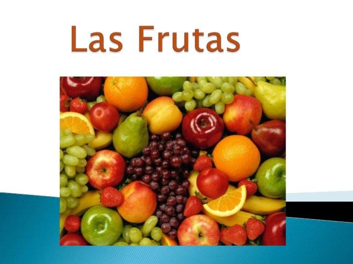 Las Frutas         <br />