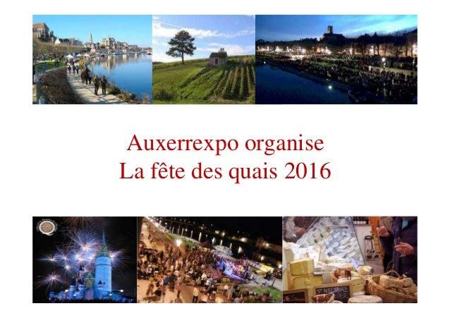 Auxerrexpo organise La fête des quais 2016