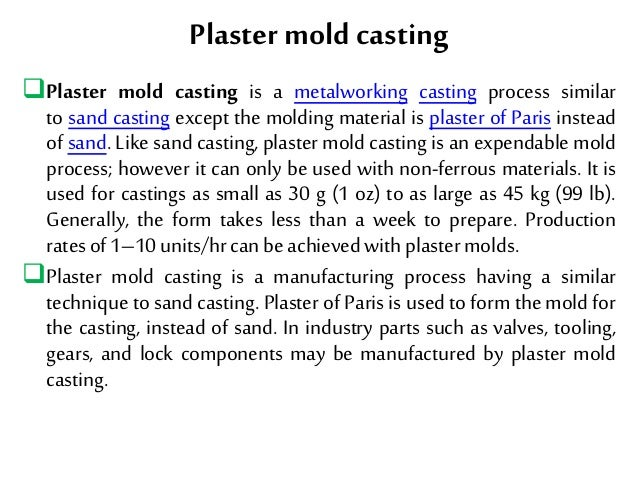 Expandable Pattern Casting and Plaster Mold Casting