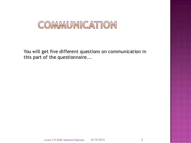 btec national diploma effective communication Unit 10: principles of communication in adult social care settings ba029952 – specification – edexcel btec level 2.