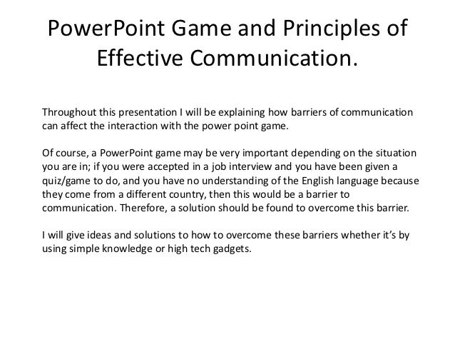 the power of effective communication Communication has power, but like any powerful tool it needs to be used  effectively or it can cause self-inflicted harm harnessing the power of  communication is.