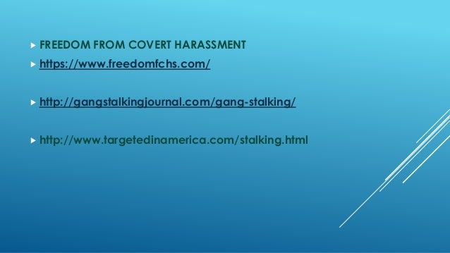 Gangstalking Ppt