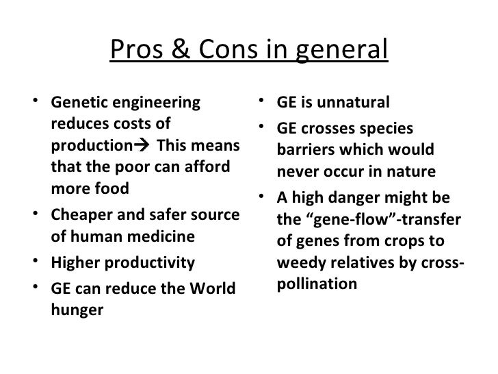 A discussion on pros and cons of genetic manipulation