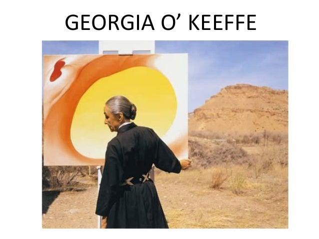 GEORGIA O' KEEFFE