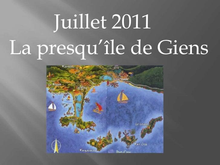 Juillet 2011<br />La presqu'île de Giens<br />