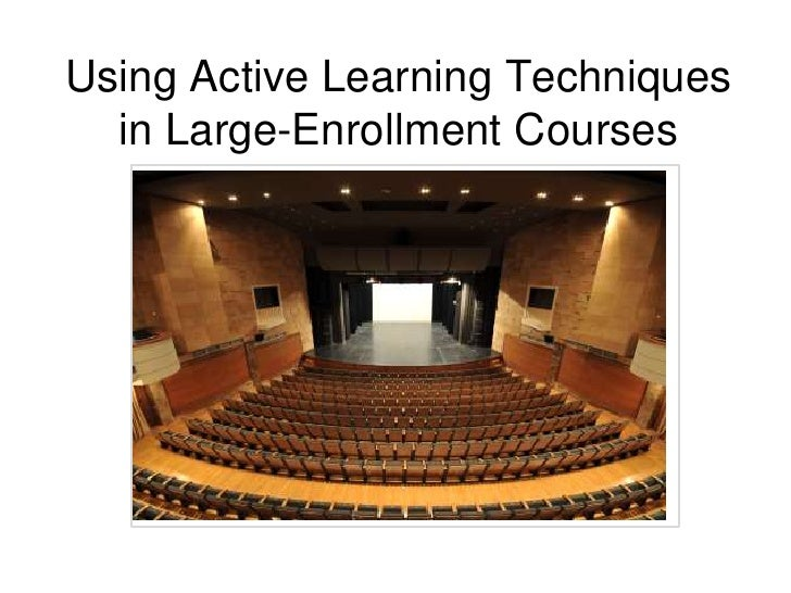 Using Active Learning Techniques in Large-Enrollment Courses<br />