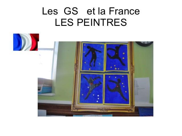 Les GS et la France LES PEINTRES