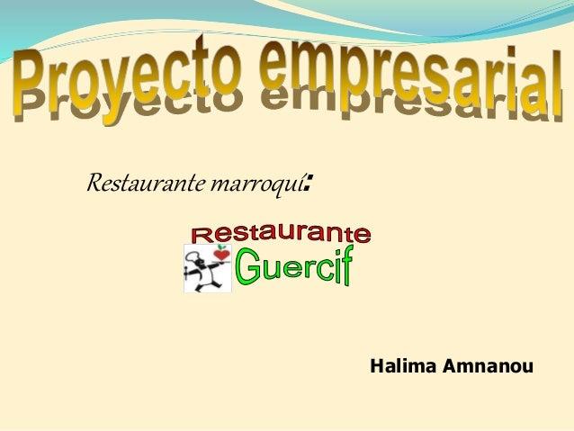 Restaurante marroquí: Halima Amnanou