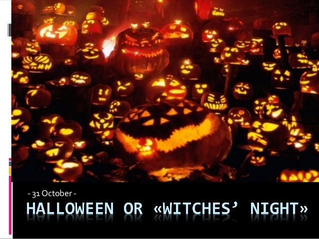 - 31 October -