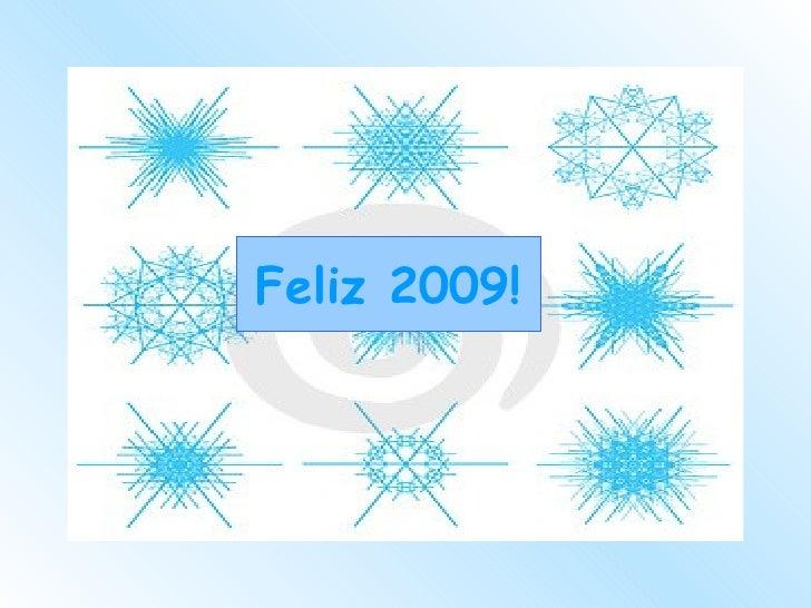 Feliz 2009! Feliz 2009!