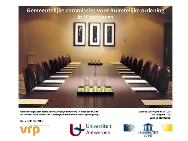 Gemeentelijke commissies voor Ruimtelijke ordening in Vlaanderen  Gemeentelijke commissie voor Ruimtelijke Ordening in Vla...