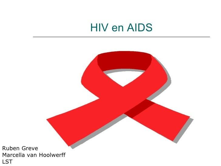 HIV en AIDS Ruben Greve Marcella van Hoolwerff LST