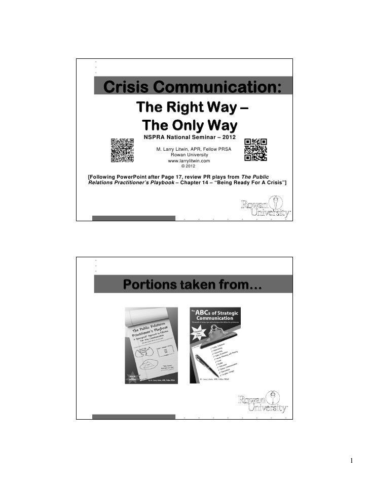Crisis Communication:                  The Right Way –                   The Only Way                     NSPRA National S...