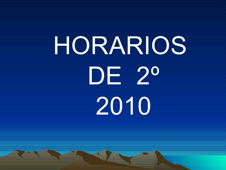 HORARIOS  DE  2º 2010