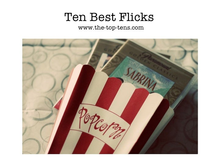 Ten Best Flicks  www.the-top-tens.com