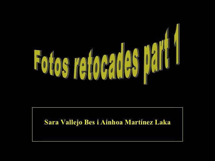Sara Vallejo Bes i Ainhoa Martínez Laka Fotos retocades part 1