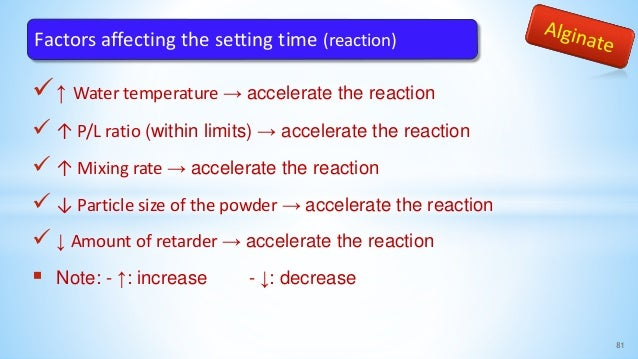 ↑ Water temperature → accelerate the reaction  ↑ P/L ratio (within limits) → accelerate the reaction  ↑ Mixing rate → a...