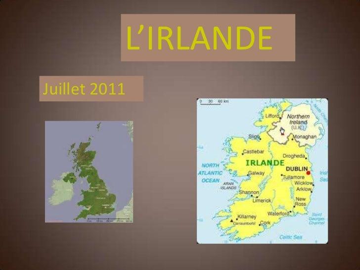 L'IRLANDEJuillet 2011