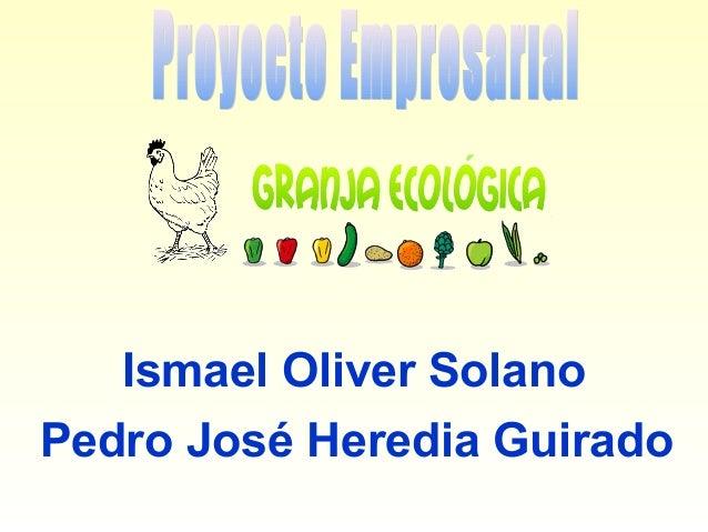 Ismael Oliver Solano Pedro José Heredia Guirado