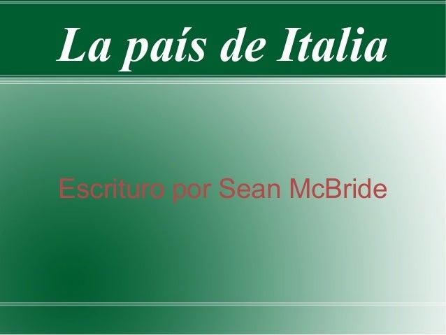 La país de Italia Escrituro por Sean McBride